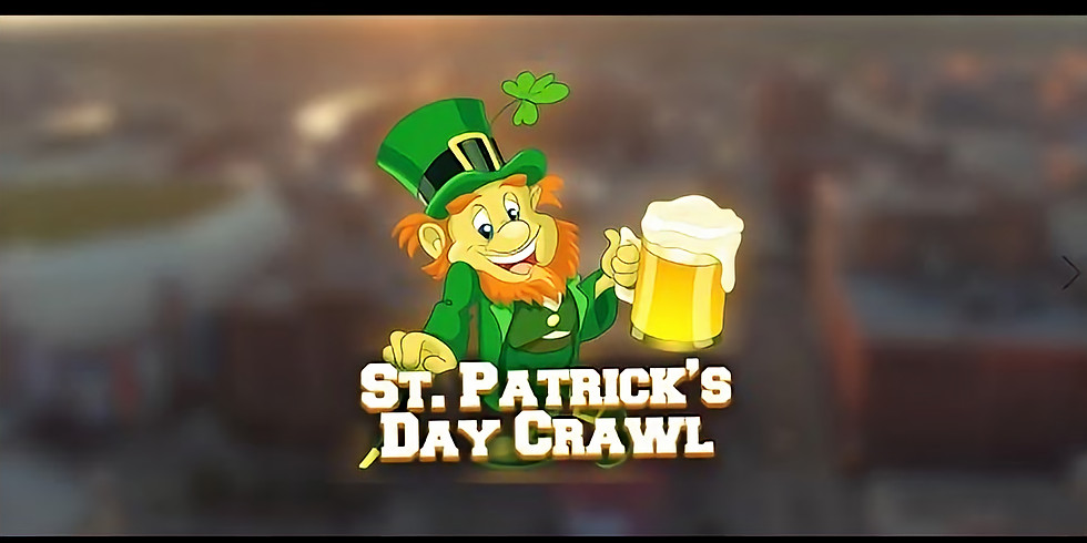 St. Patty's Day Crawl