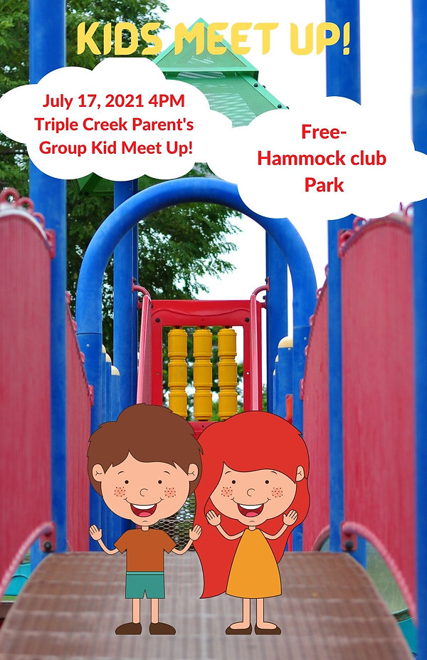 July 7, 2021 4PM Triple Creek Parent's Group Kid Meet Up!(2).jpg