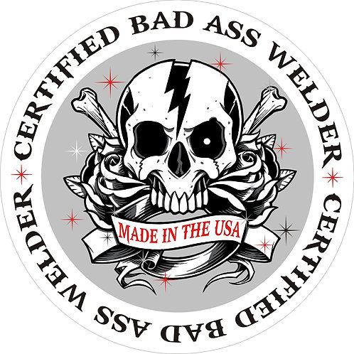 Bad ASS Certified Welder Hard Hat Hood Decal