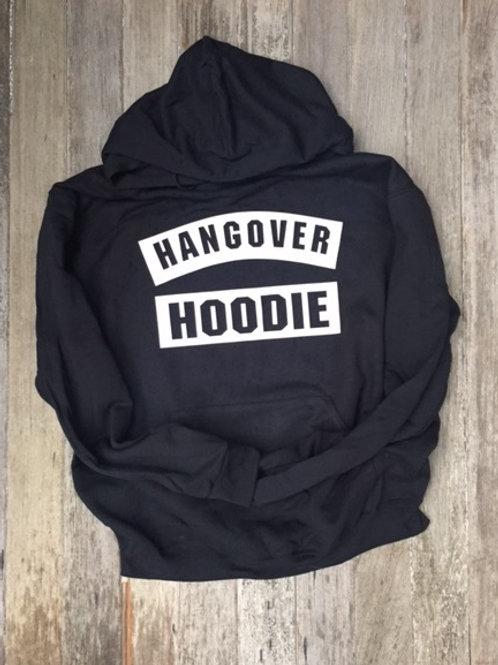 Hang Over Hoodie OVERSTOCK Sale!