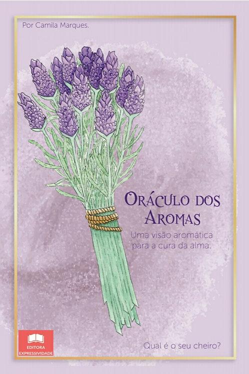 Oráculo dos aromas: uma visão aromática para a cura da alma