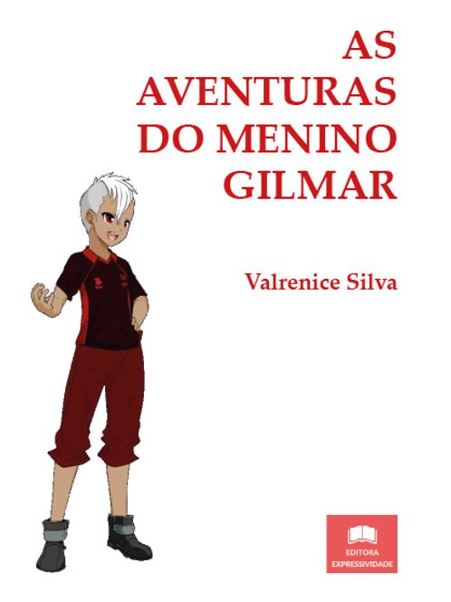 As aventuras do menino Gilmar