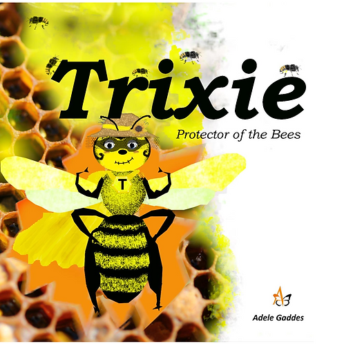 Trixie- Protector of the Bees
