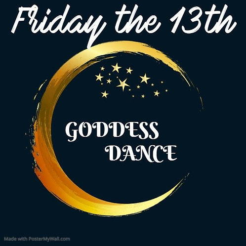 Friday the 13th Goddess Dance