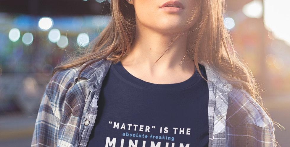 "BLM: ""Matter"" is the MINIMUM"
