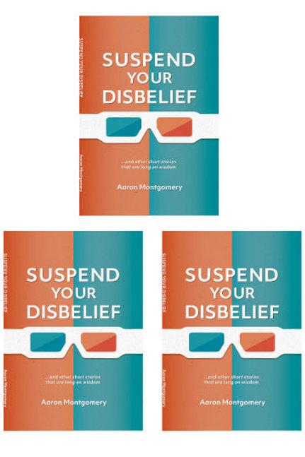 3 Signed Copies Suspend Your Disbelief