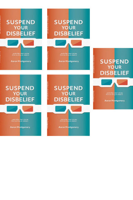 5 Signed Copies Suspend Your Disbelief