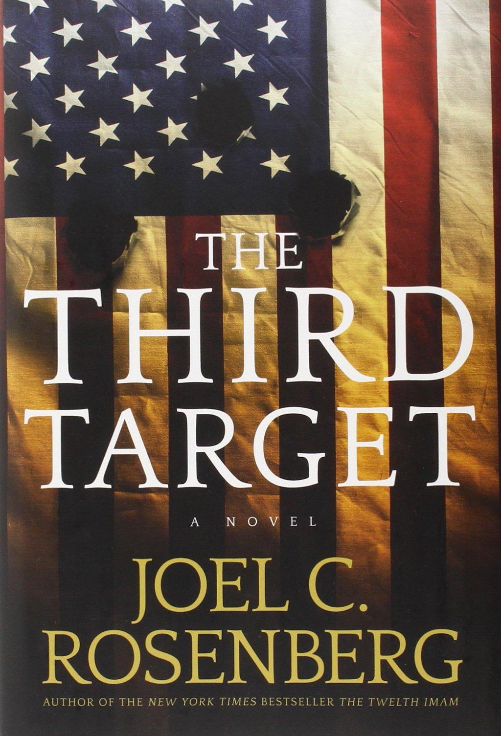 The Third Target, by Joel C. Rosenberg