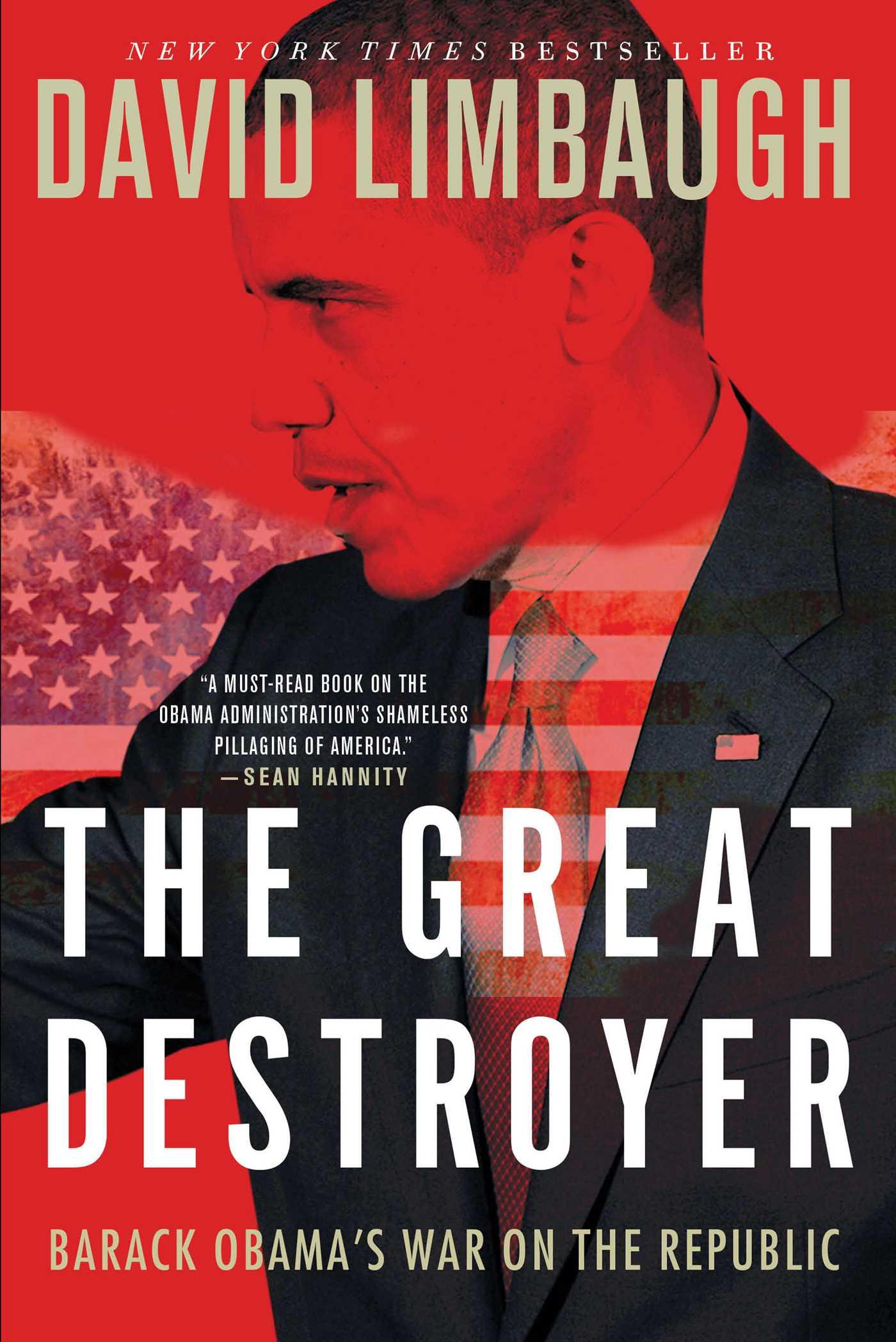 The Great Destroyer: Barack Obama's