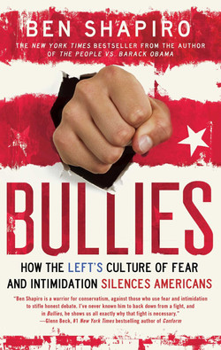Bullies - How the Left's Culture of