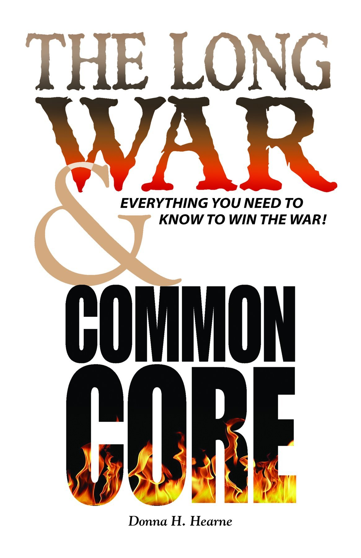 The Long War & Common Core, by Donna H. Hearne