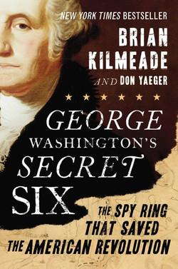 George Washington's Secret Six: The
