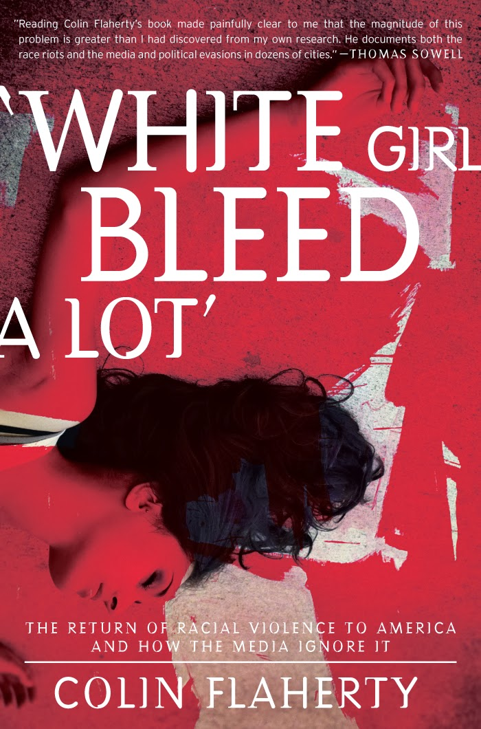 White Girl Bleed a Lot by Colin Flaherty