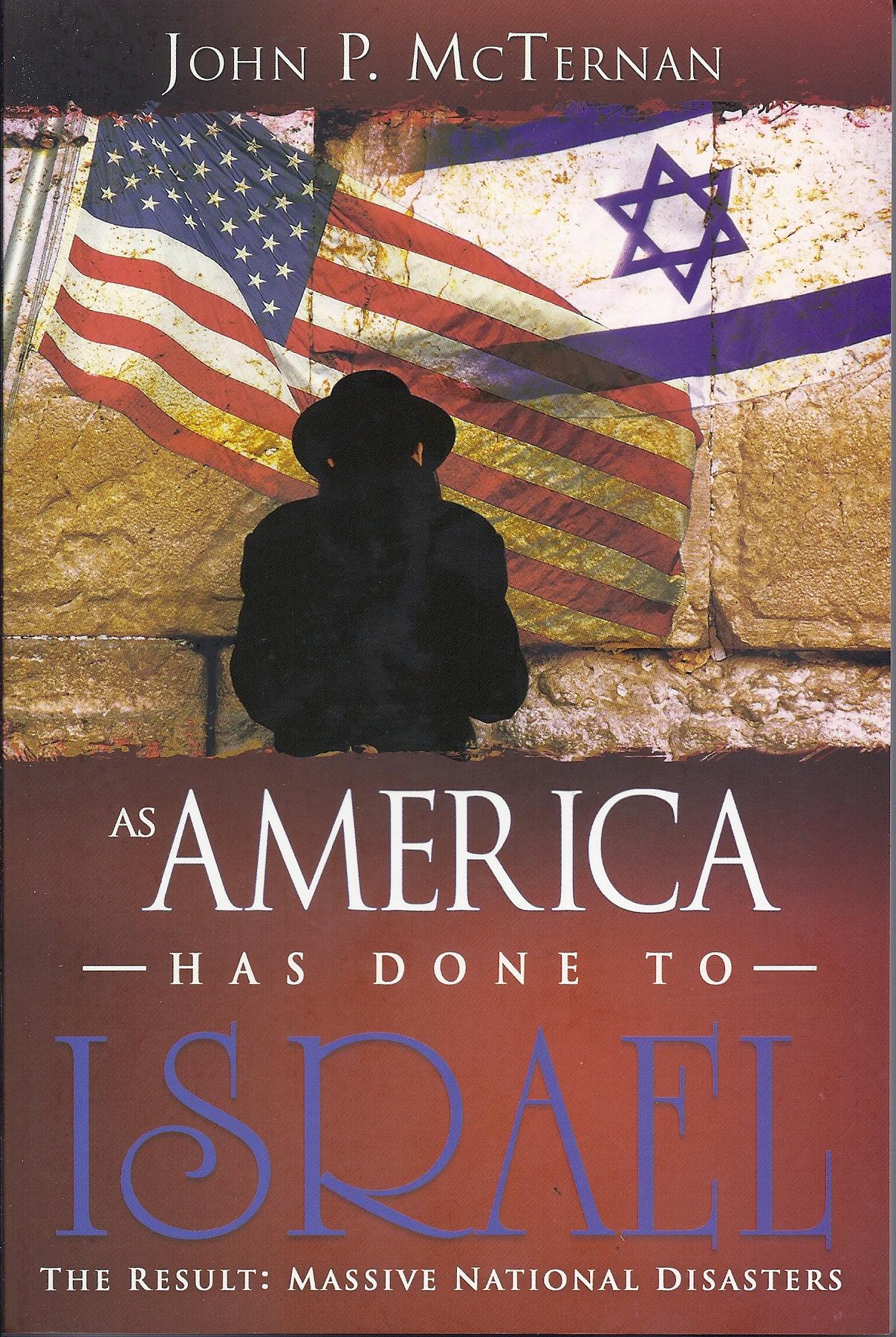As America Has Done to Israel, by John McTernan