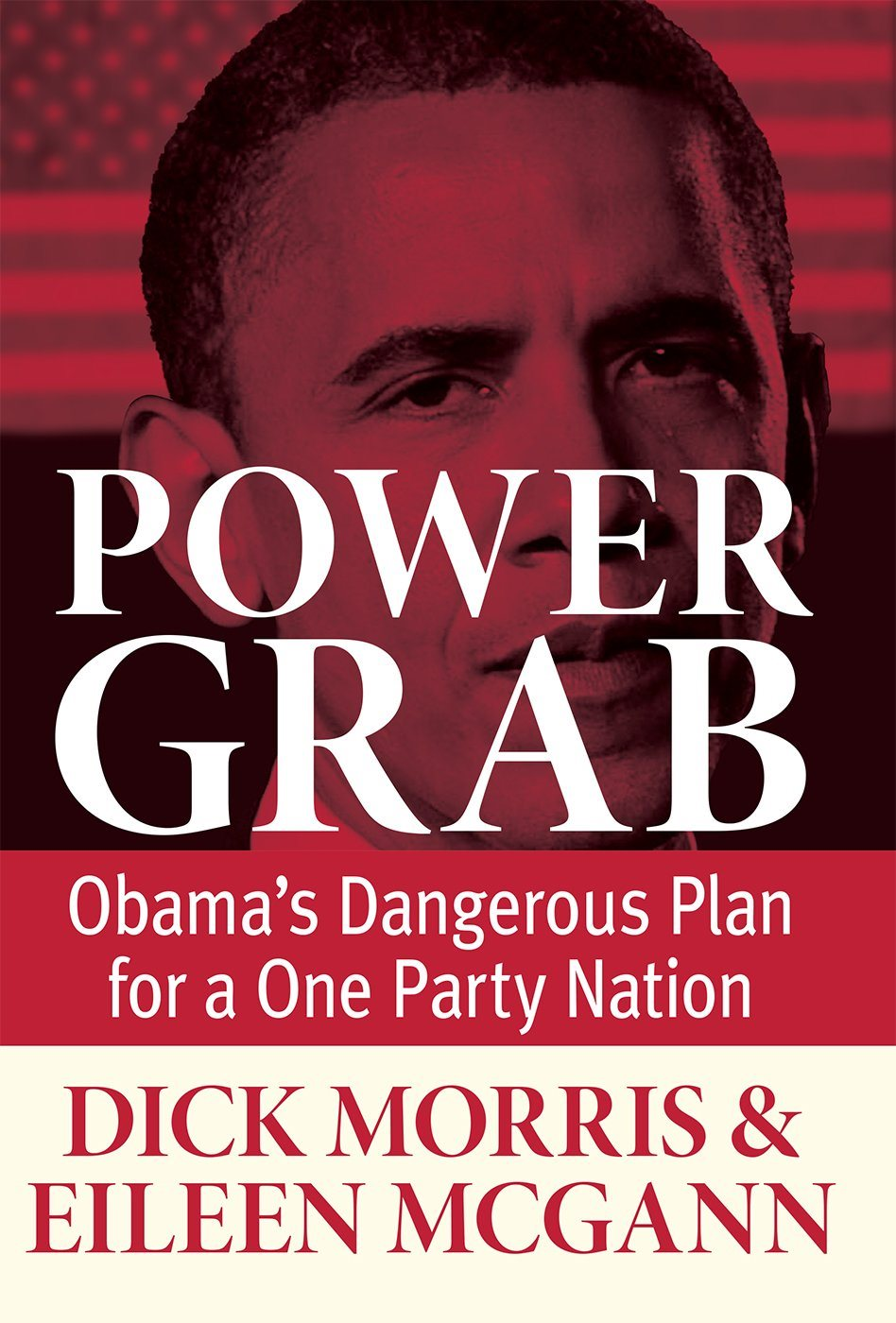 Power Grab, by Dick Morris and Eileen McGann