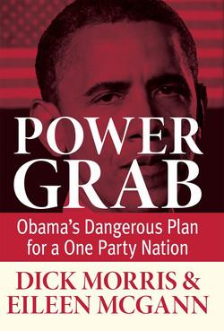 Power Grab, by Dick Morris and Eileen McGann