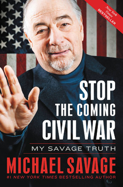 Stop the Coming Civil War, by Michael Savage