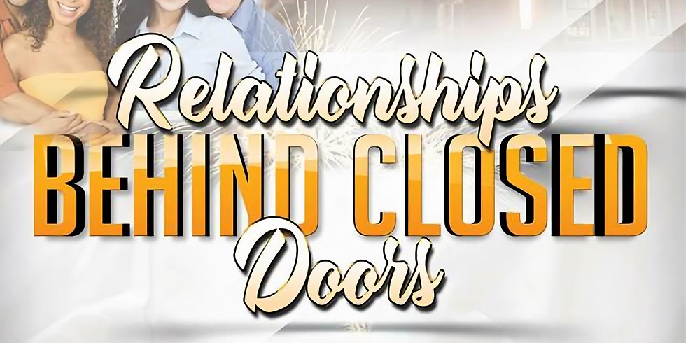 Relationships Behind Closed Doors