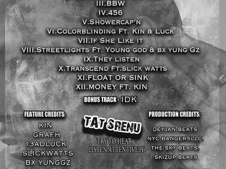 Self Savior $$ presents his album Tat Srenu on February 7th, 2020!