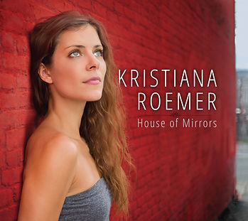 Kristiana Roemer _ House Of Mirrors CD Cover _ high-res.jpg