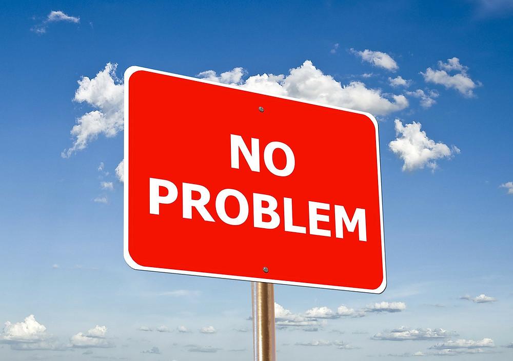 No Problem sign