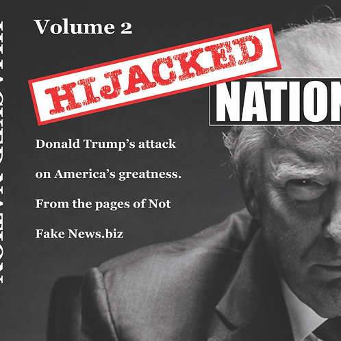 Hijacked Nation-Volumes 1 and 2