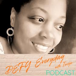 DEFY Everyday Podcast