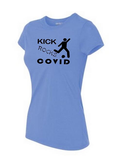 Kick Rocks Covid - Ladies' (6 Color Options)