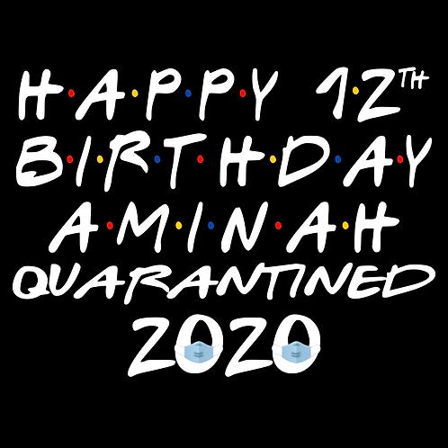 Custom Birthday Sign - Quarantined Friends