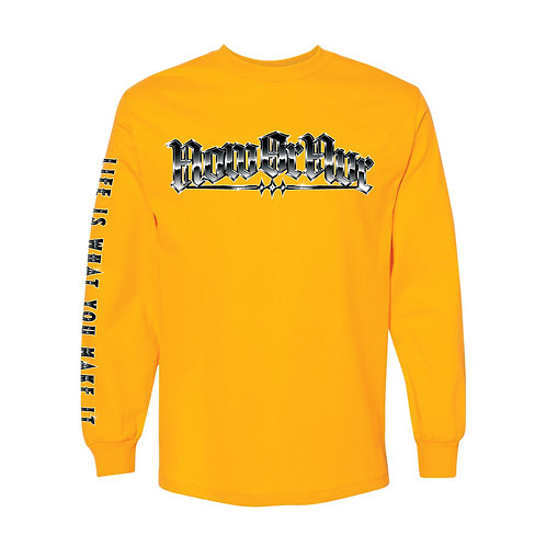NowOrNvr - Chrome Life Is What You Make It Long Sleeve Shirt
