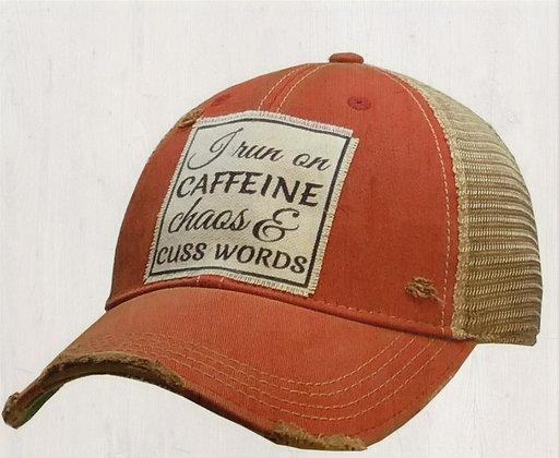 """I Run On Caffeine Chaos & Cuss Words"" Distressed Cap"