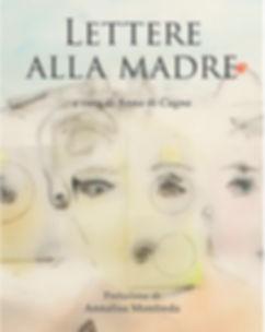 def_lettere alla madre_cover_ok.jpg