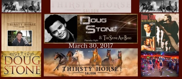 Doug Stone March 30- Thirsty Horse Saloon