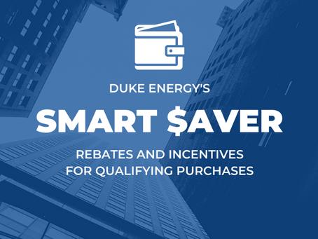 Duke Energy Smart $aver Rebates & Incentives