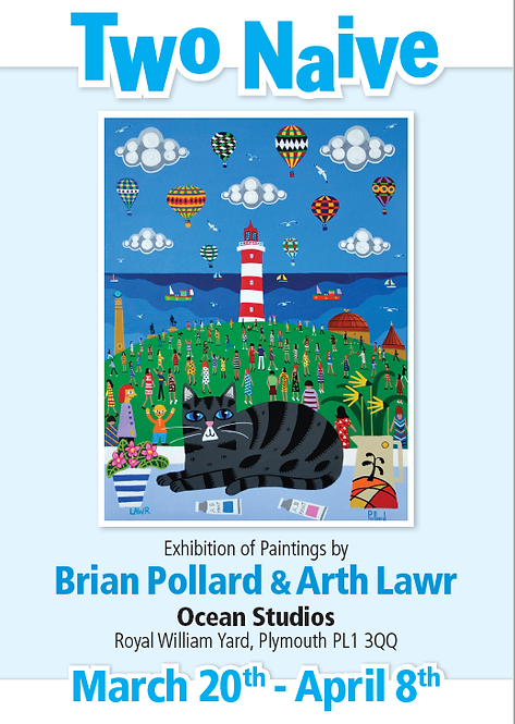 "Signed copy of Arth Lawr and Brian Pollard ""Two Naive"" exhibition poster"