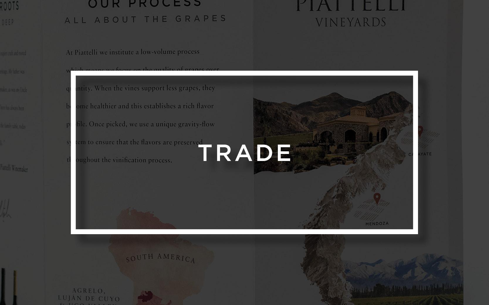 Piattelli Vineyards Trade