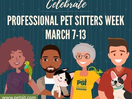 Professional Pet Sitter Week 2021!