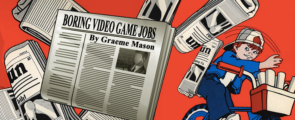 Boring Video Game Jobs