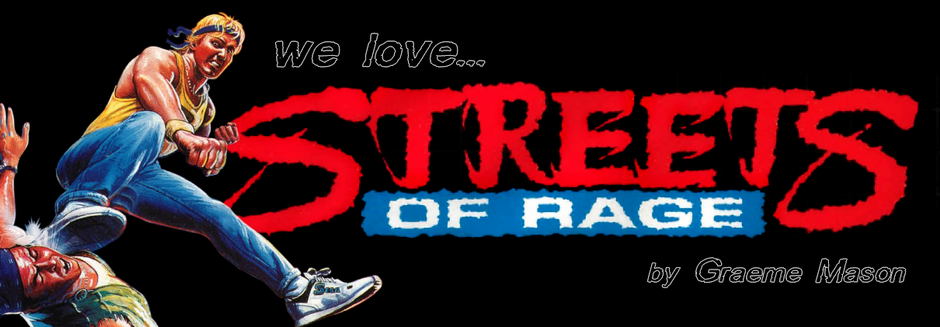 We Love Streets Of Rage 2!