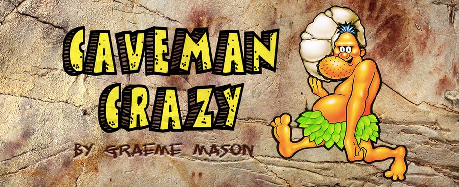 Caveman Crazy