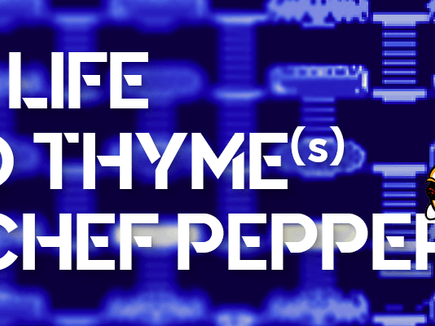 The Life and Thyme of Chef Pepper