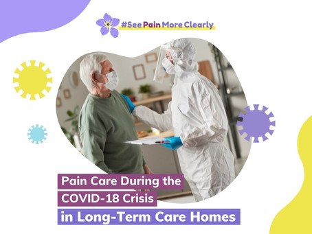 Pain Care During the COVID-19 Crisis in Long-Term Care Homes