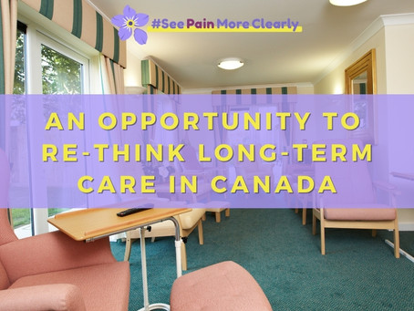 An Opportunity To Re-Think Long-Term Care in Canada