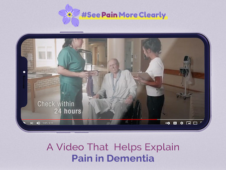 Videos That  Help Explain Pain in Dementia