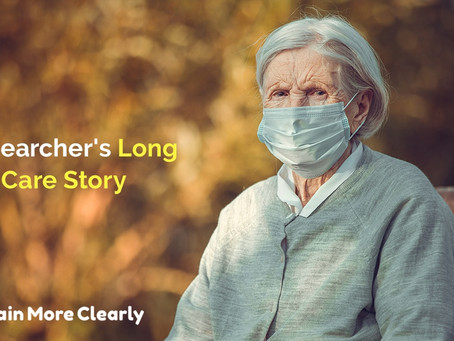 A Researcher's Long Term Care Story