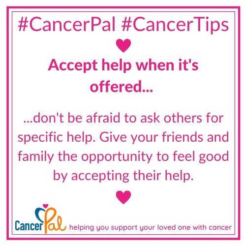 #CancerTips Accept Help