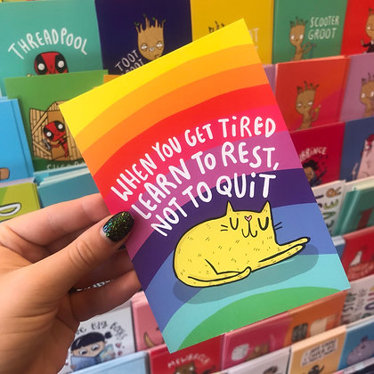 When You Get Tired - Positivity Postcard