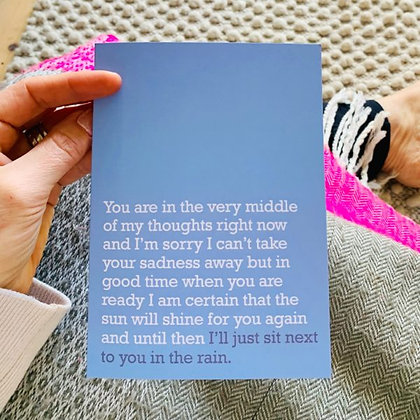 'Sit Next To You In The Rain' Cancer Card