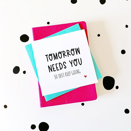 Tomorrow Needs You - Cancer Card