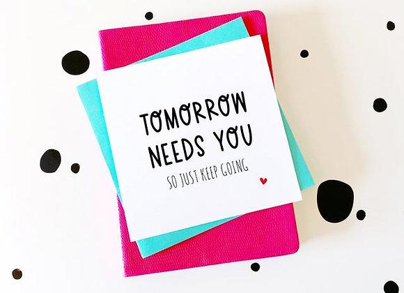 Tomorrow Needs You - Cancer Card